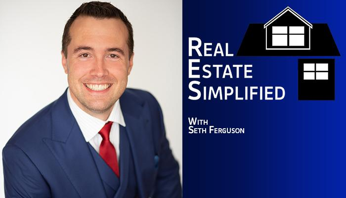 Real Estate Simplified with Seth Ferguson